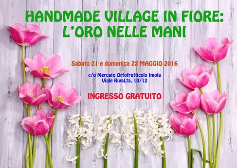 Handmade Village in fiore